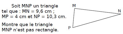 Théorème de Pythagore et sa réciproque : exercices en 4ème.