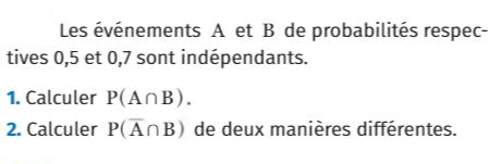 Probabilités indépendantes : exercices en 1ère S.