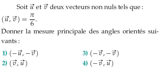 Vecteurs et mesure principale d'un angle orienté : exercices en 1ère S.