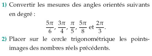 Convertir les mesures des angles orientés : exercices en 1ère S.