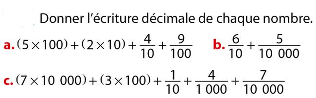 Donner l'écriture décimale : exercices en 6ème.