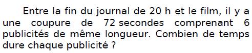 Combien de temps dure chaque publicité ? : exercices en CM2.