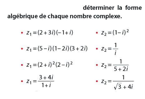 Déterminer la forme algébrique : exercices en terminale S.
