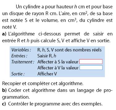 Volume d'un cylindre et écrire un algorithme : exercices en 2de.