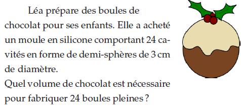 Volume du chocolat pour une boule pleine : exercices en 2de.