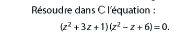Résoudre dans C l'équation  : exercices en terminale S.