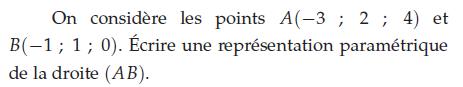 Ecrire une représentation paramétrique de la droite : exercices en terminale S.