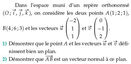 Déterminer un vecteur orthogonal à un plan : exercices en terminale S.