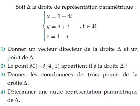 Donner un vecteur directeur et représentation paramétrique : exercices en terminale S.