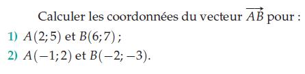Calculer les coordonnées de ce vecteur : exercices en 2de.