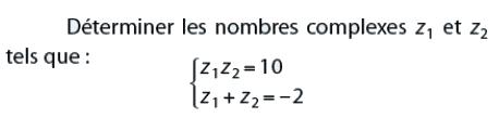 Systèmes d'équations avec des nombres complexes : exercices en terminale S.