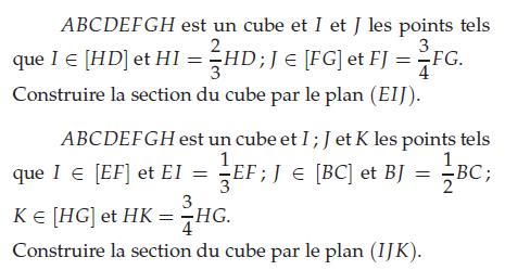 Construire la section d'un cube par le plan (IJK) : exercices en terminale S.