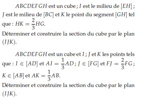 Déterminer et construire la section d'un cube : exercices en terminale S.