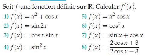 Calculer la dérivée de fonctions contenant cos x et sin x : exercices en terminale S.