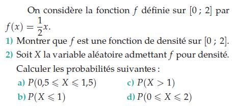 Une fonction de densité et probabilités : exercices en terminale S.