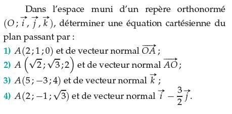 Vecteur normal et équation cartésienne d'un plan : exercices en terminale S.