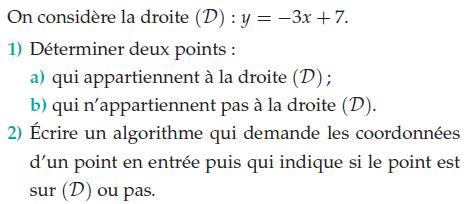 Ecrire un algorithme qui demande les coordonnées : exercices en 2de.