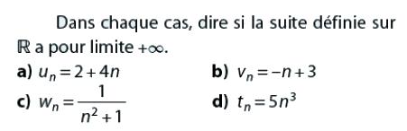 Dire si la suite définie a pour limite l'infini : exercices en terminale S.