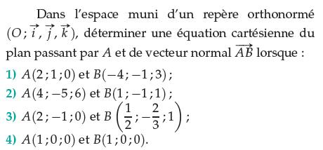 Déterminer une équation cartésienne du plan passant par A : exercices en terminale S.
