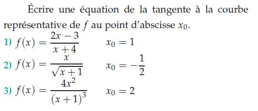 Une équation de la tangente à la courbe : exercices en terminale S.