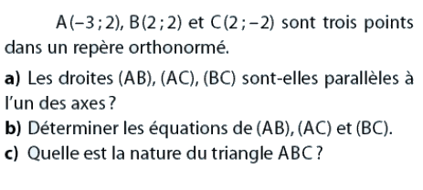 Nature d'un triangle et équations de droites : exercices en 2de.