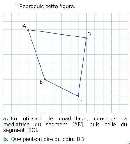 Médiatrice d'un quadrilatère : exercices en 6ème.