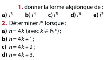 Donner la forme algébrique du nombre complexe : exercices en terminale S.