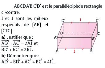 Parallélépipède rectangle et égalité de vecteurs : exercices en terminale S.