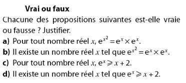 Vrai ou faux avec les propriétés de l'exponentielle : exercices en terminale S.