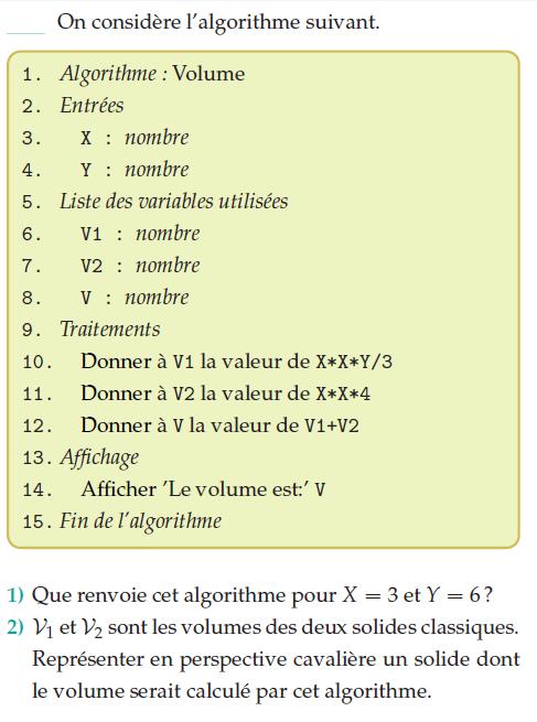 Algorithme et volumes de deux solides : exercices en 2de.