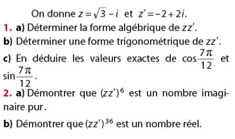 Déterminer la forme algébrique et trigonométrique : exercices en terminale S.