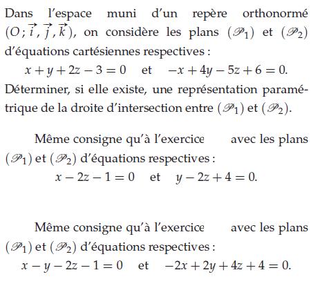 Déterminer une équation paramétrique de la droite d'intersection : exercices en terminale S.