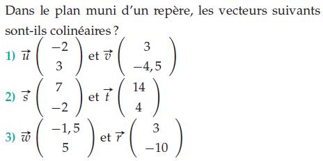 Déterminer si des vecteurs sont colinéaires : exercices en 2de.