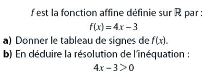 Tableau de signe d'une fonction affine : exercices en 2de.