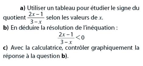 Résoudre une inéquation et étude d'un quotient : exercices en 2de.