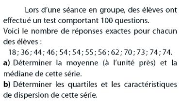 Calcul de moyenne et de quartiles : exercices en 2de.