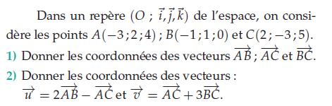 Donner les coordonnées des vecteurs : exercices en terminale S.
