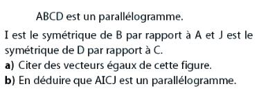 vecteurs égaux dans un parallélogramme : exercices en 2de.