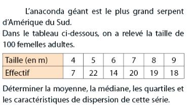L'anaconda géant et calcul de médiane, moyenne et quartile : exercices en 2de.
