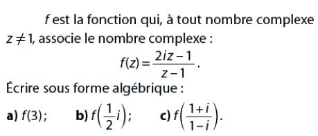Une fonction numérique et nombres complexes : exercices en terminale S.