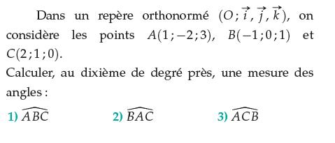 Calculer au dixième près, une mesure des angles : exercices en terminale S.