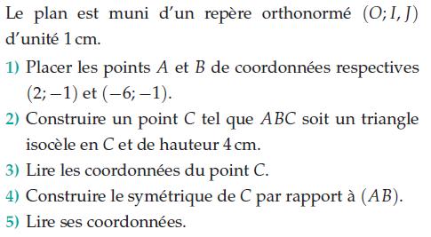 Coordonnées dans un repère et triangle : exercices en 2de.