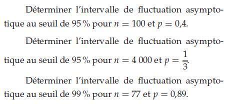 Déterminer l'intervalle de fluctuation asymptotique : exercices en terminale S.
