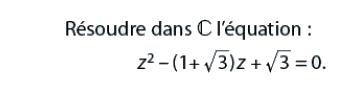 Résoudre l'équation avec des nombres complexes : exercices en terminale S.