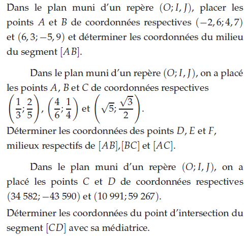 Coordonnées des milieux de segments : exercices en 2de.