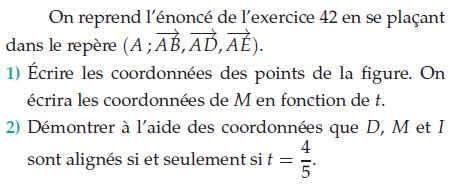 Démontrer à l'aide de coordonnées : exercices en terminale S.