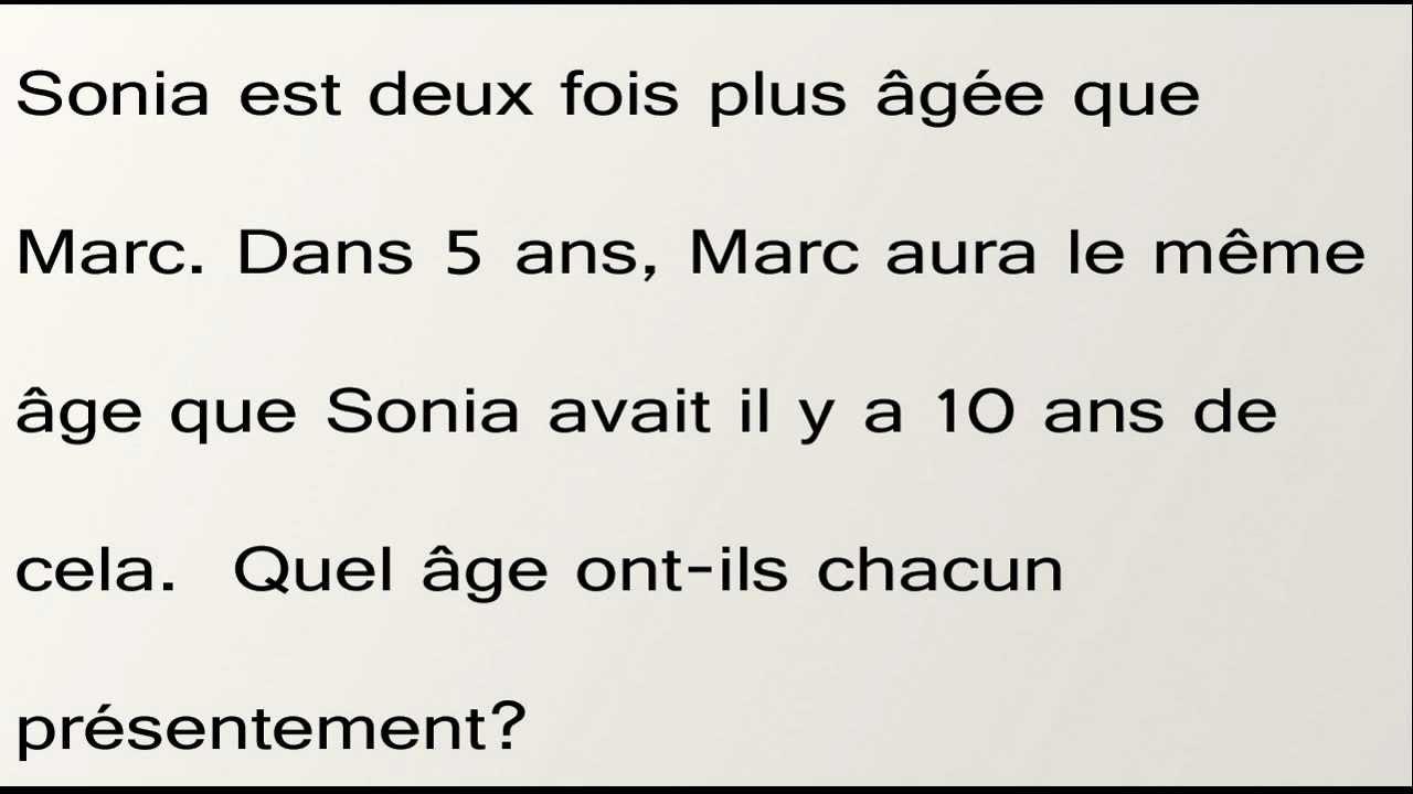 L'âge de Sonia et de MArc : exercices en 4ème.