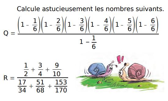 Calculer astucieux et fractions : exercices en 4ème.