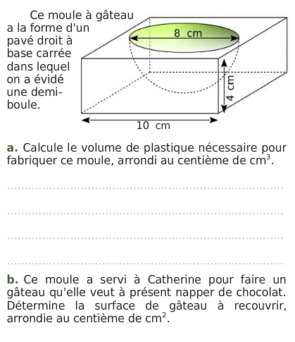 Un moule à gâteau  : exercices en 3ème.