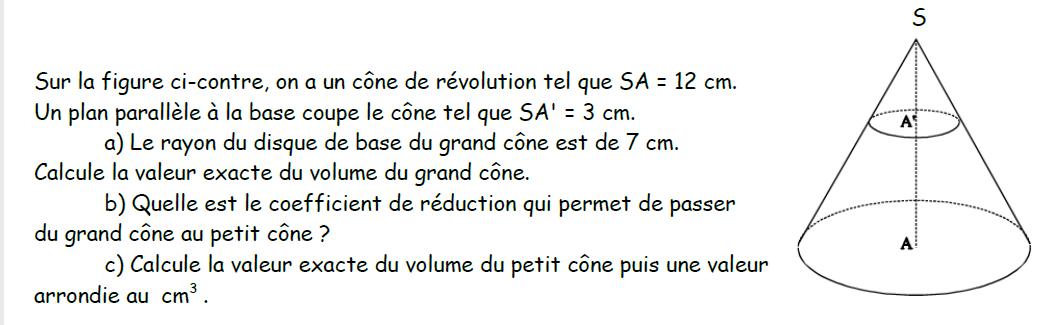 Cône de révolution et section : exercices en 3ème.